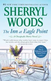 the inn at eagle point a chesapeake shores novel sherryl woods