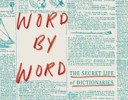 falling in love with words the secret life of a lexicographer