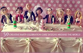 50 creative celebration cake designs around the world