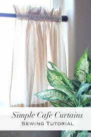 Sewing Cafe Curtains Simple Curtains Sewing Tutorial Inspired