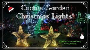 ethel m chocolate factory las vegas holiday lights ethel m cactus garden christmas lights 2017 youtube