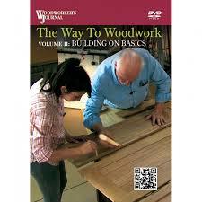 woodworker u0027s journal u0027s the way to woodwork 3 dvd series rockler