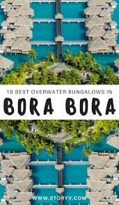 Bugalow 49 by Best 25 Bora Bora Overwater Bungalows Ideas On Pinterest Bora