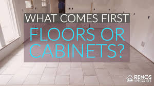 install base cabinets before flooring what comes flooring or cabinets renos 4 pros joes