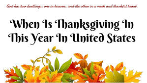 when is thanksgiving in this year in united states