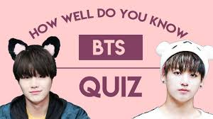 well do you know bts quiz easy version youtube