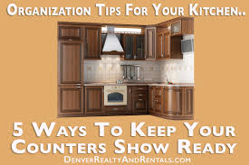 organization tips for your kitchen 5 ways to keep your counters