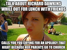 Richard Dawkins Memes - talk about richard dawkins while out for lunch with friends calls