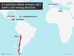 El Salvador On World Map by Which Countries Do Not Allow Abortions At All Business Insider