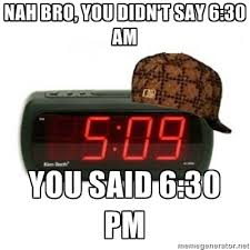 Alarm Clock Meme - scumbag alarm clock meme by testosteronepassions memedroid
