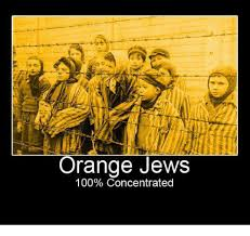 Orange Jews Meme - 25 best memes about orange jews 100 concentrated orange jews
