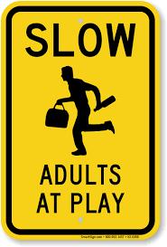 adults at play caution sign sku k2 0398