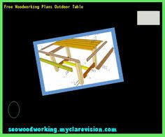 Free Woodworking Plans Outdoor Table by Build Cheap Outdoor Table 143724 Woodworking Plans And Projects