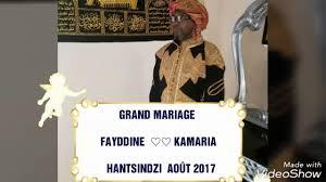chanson mariage chanson mariage fayddine et kamaria hantsindzi