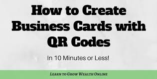 Business Card With Qr Code How To Create Business Cards With Qr Codes In 10 Minutes Or Less