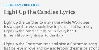 light up the candles