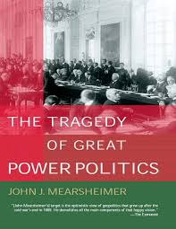 mearsheimer john j the tragedy of great power politics 2001