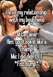 I Love My Man Memes - i love my relationship with my boyfriend after anal him you