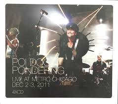 poi pondering live at metro chicago dec 2 3 2011 cd album