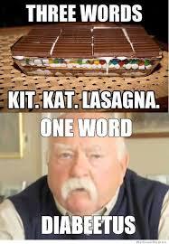 Meme Words - three words kit kat lasagna weknowmemes