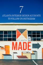 Home Design Blogs To Follow 7 Atlanta Interior Design Accounts To Follow On Instagram