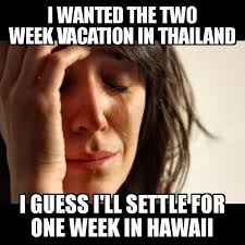 Super Mad Meme - i was super mad because we were going to book a trip and the price