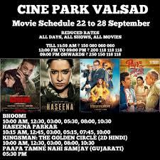 cinepark valsad cine park valsad movie schedule from 22
