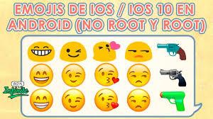 ios emojis on android tener los emojis de ios 10 en android no root y root bien
