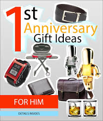 wedding anniversary gift ideas for him 11 lovely 1st wedding anniversary gift ideas for him