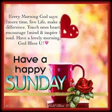 Sunday Morning Memes - 32 inspirational sunday quotes and images sunday quotes sunday
