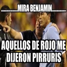 Memes Del Pirruris - meme personalizado mira benjamin