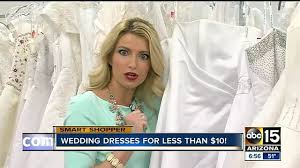 Wedding Dress For Less Here U0027s Where To Buy A Wedding Dress For Just 2 Bucks Abc15 Arizona