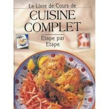 livre cuisine livre de cours de cuisine complet etape par é de louis weber