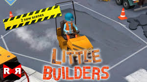 little builders two brand new construction sites update youtube