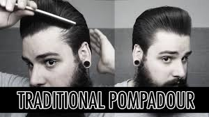 how to style a traditional pompadour men u0027s hairstyling tutorial