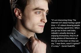 Daniel Radcliffe Meme - its an interesting thing the internet isn t about having a good