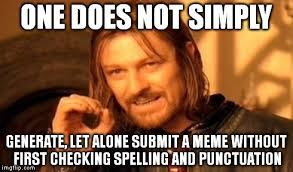 Generate Memes - one does not simply meme imgflip
