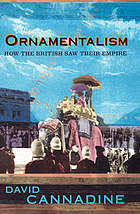 ornamentalism how the saw their empire by david cannadine