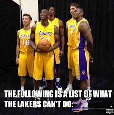 Lakers Meme - what the lakers cant do meme
