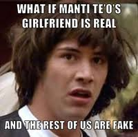 Manti Te O Meme - manti te o s girlfriend hoax teoing know your meme