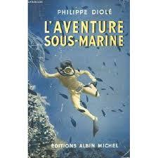 cuisine mol ulaire d inition l aventure sous marine de philippe diole 978951629 l jpg