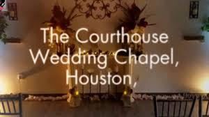 wedding chapel houston the courthouse wedding chapel houston may 2017