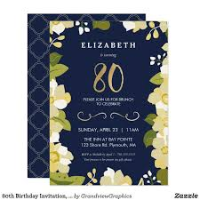best 25 80th birthday invitations ideas on pinterest 90th