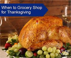 smart shopper when to grocery shop for thanksgiving volk