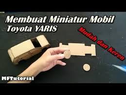 membuat miniatur mobil dari kardus cara membuat miniatur mobil honda brio dari kardus ide kreatif