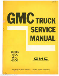 1971 gmc industrial truck series 4500 6500 service manual