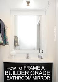 Frame Bathroom Mirrors How To Frame A Bathroom Mirror How To Nest For Less
