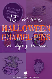 halloween pins 13 more halloween enamel pins i u0027m dying to own spooky little