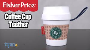 cup price coffee cup teether from fisher price