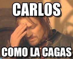 Carlos Meme - carlos frustrated boromir meme on memegen